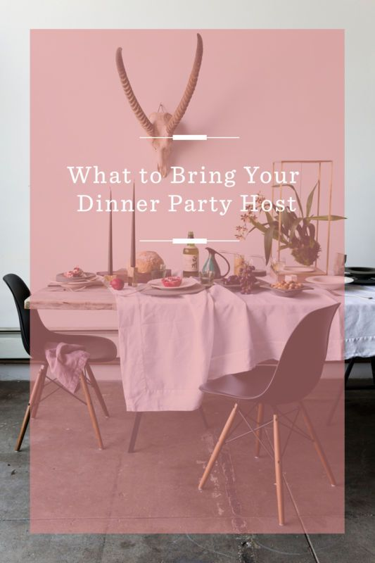Gift Ideas For Dinner Party Host Part - 27: What To Bring Your Dinner Party Host