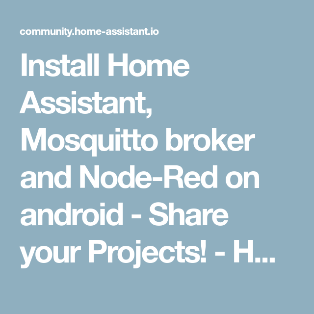 Install Home Assistant, Mosquitto broker and Node-Red on