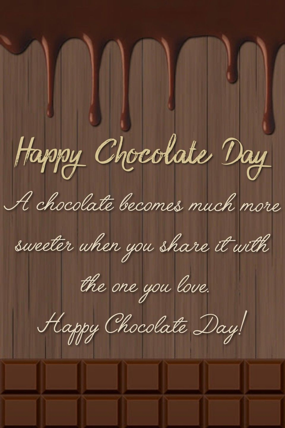 Chocolate Day Massages And Wishes In 2021 Chocolate Day Happy Valentines Day Images Valentines Day Poems Happy chocolate day 2021 quotes for