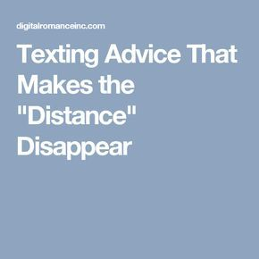 long distance relationship texting advice