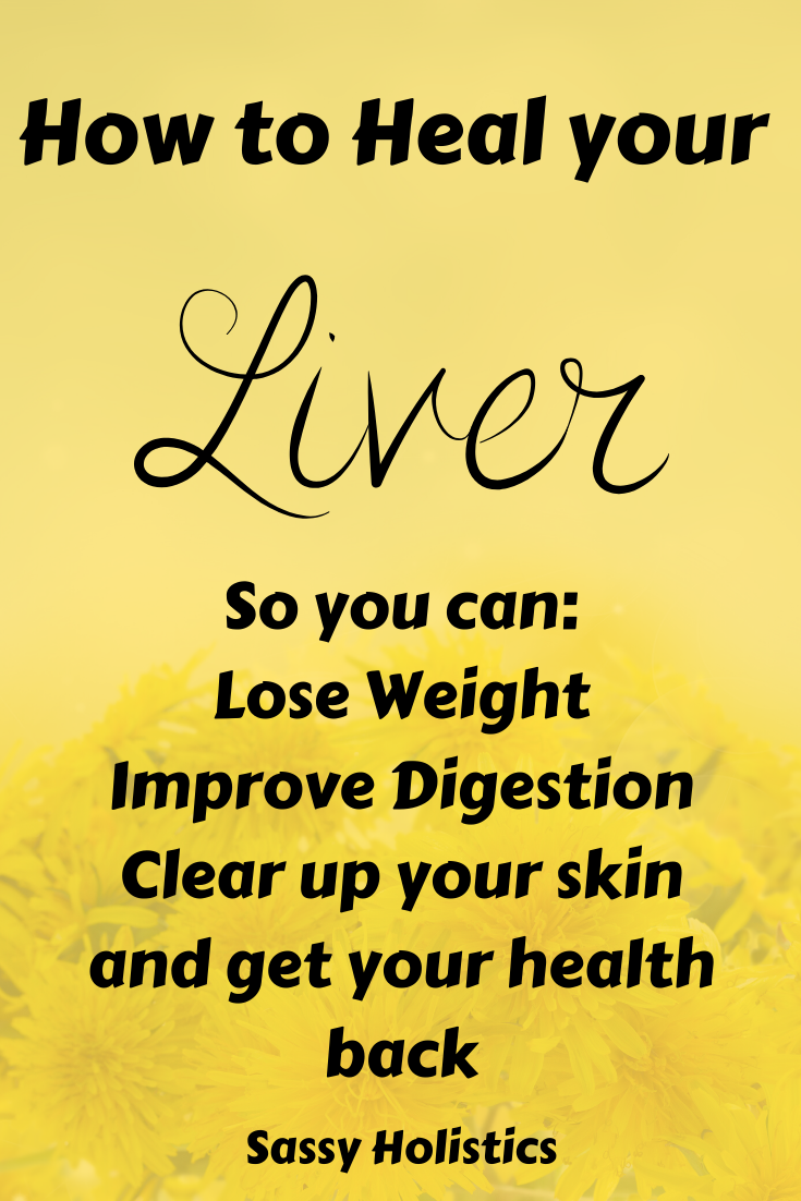 Natural Liver Support: Why we NEED to Love our Liv