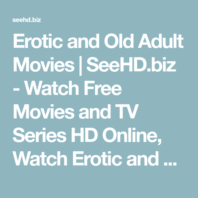 Free tv adult movies really