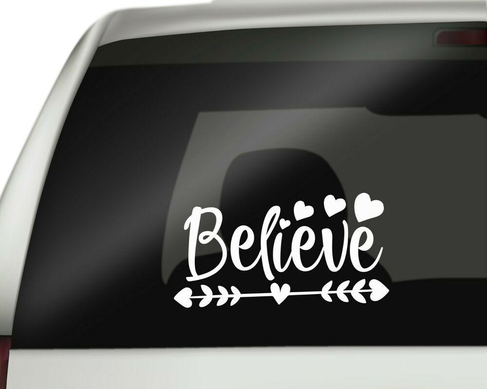 Believe Sticker Car Stickers Decal Arrow Hearts Believer Vinyl Caravan Laptop Au Ebay Tumbler Decal Car Stickers Lettering [ 800 x 1000 Pixel ]