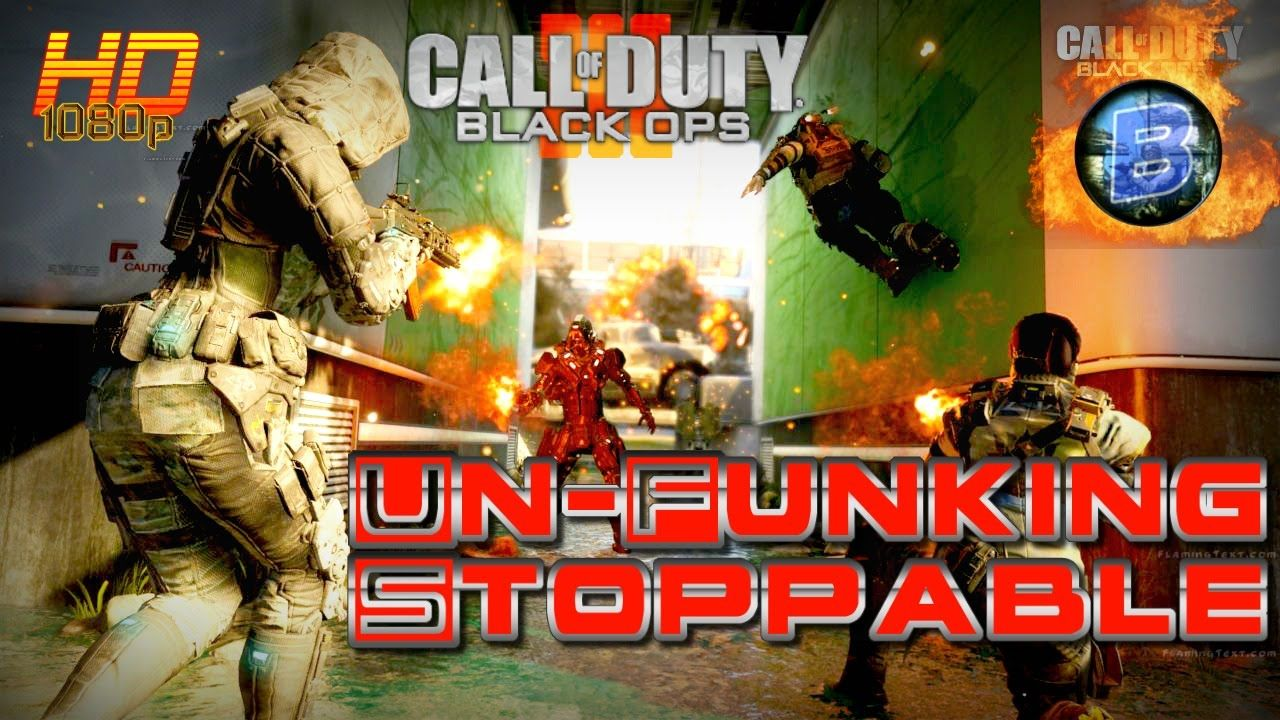 Cod Black Ops 3 Un Funking Stoppable 66 8 Domination Call Of
