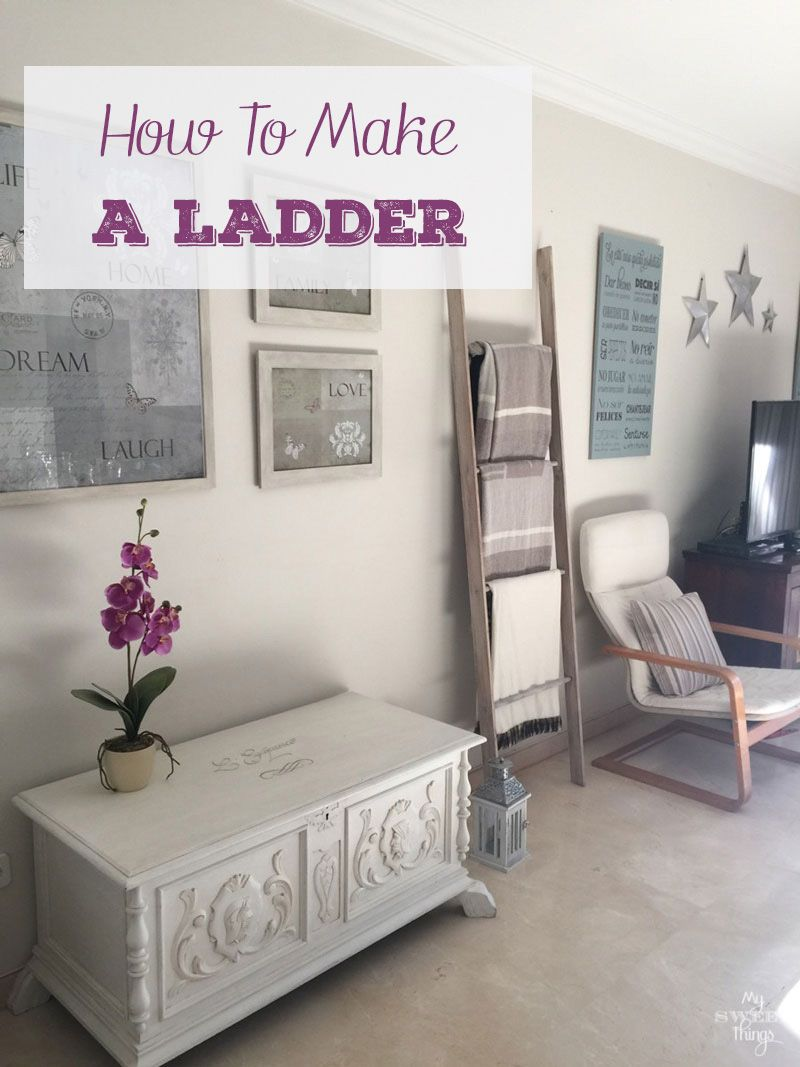 How to make a decorative ladder decorative ladders easy and diy ideas