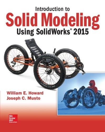 Introduction To Solid Modeling Using Solidworks 2015 Products In