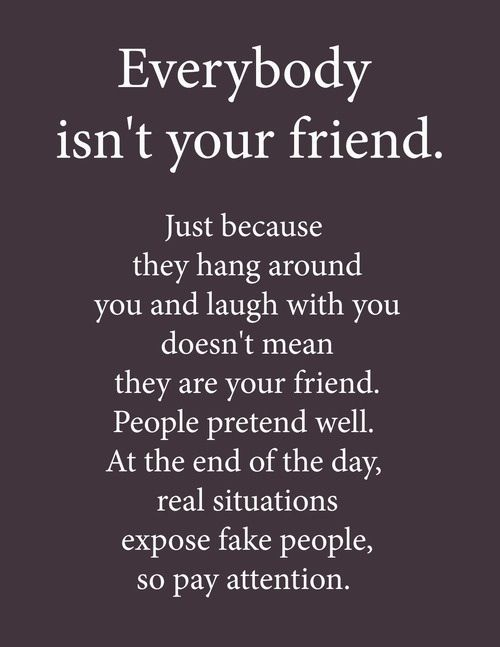 I Need My Best Friend 3 I Need Hef Fake Friend Quotes Fake People Quotes Friends Quotes