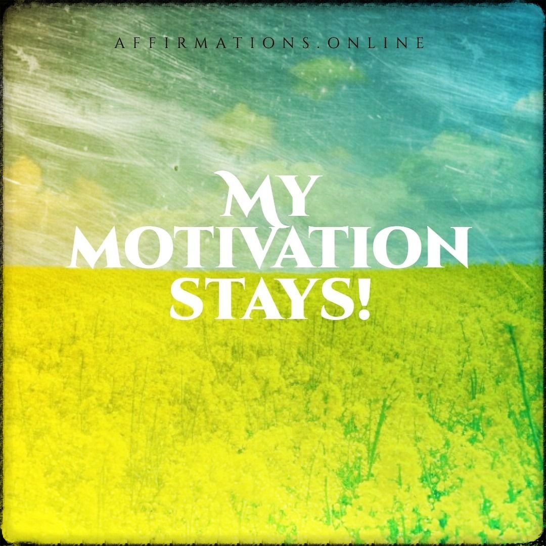 Motivation Affirmations In
