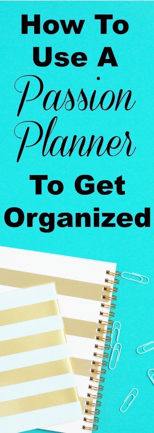 How to Use a Passion Planner to Get Organized + Review