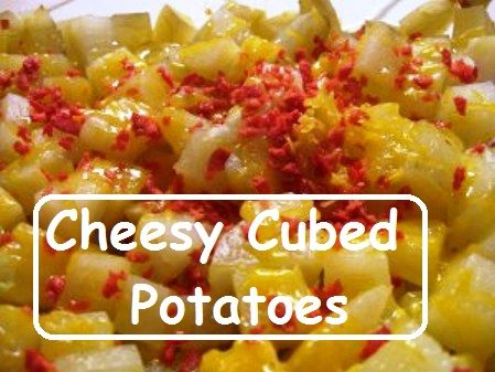 Cheesy Cubed Potatoes Great with hamburgers!