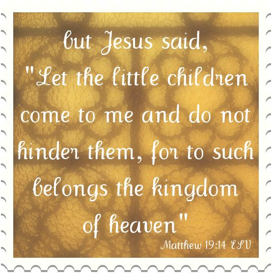 """Little Baby Jesus Quote: But Jesus Said, """"Let The Little Children Come To Me And Do"""