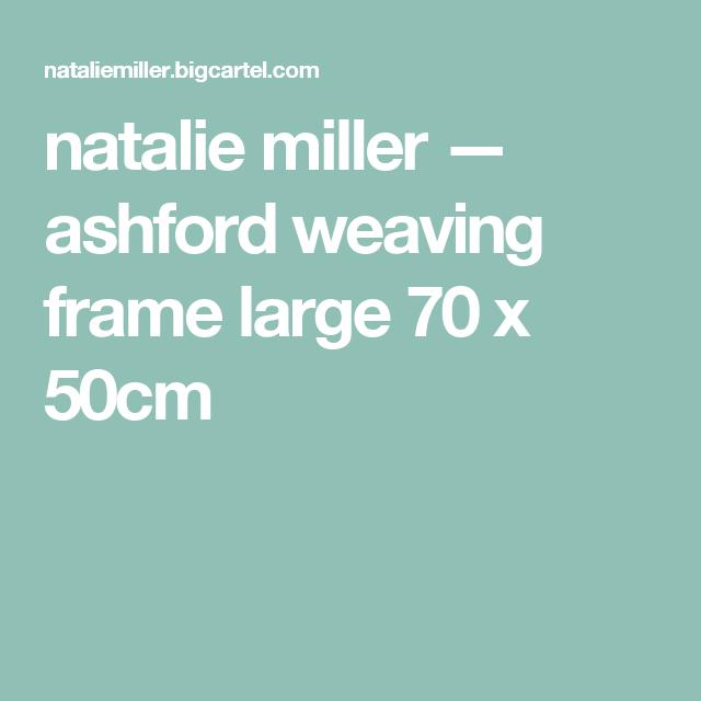 Ashford weaving frame large 70 x 50cm   Pinterest