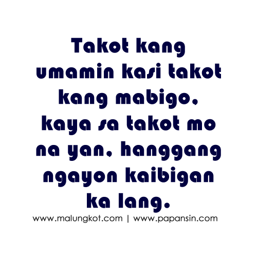 Tagalog Sad Love Quotes And Best Love Quotes For You Just Smile