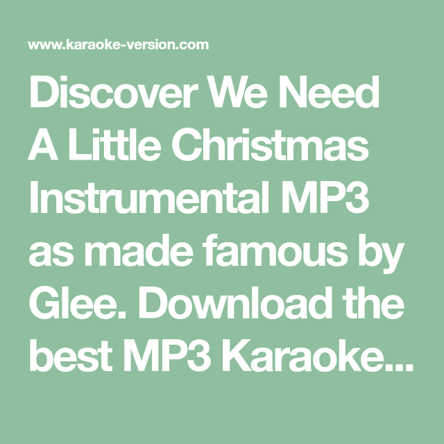 We Need A Little Christmas Glee Vocal Backing Track Mp3 Little Christmas Glee Karaoke Songs