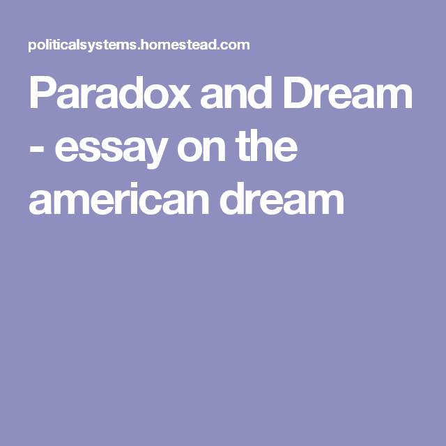 paradox and dream essay