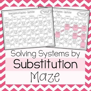 Solving Systems of Equations by Substitution Maze | | Math