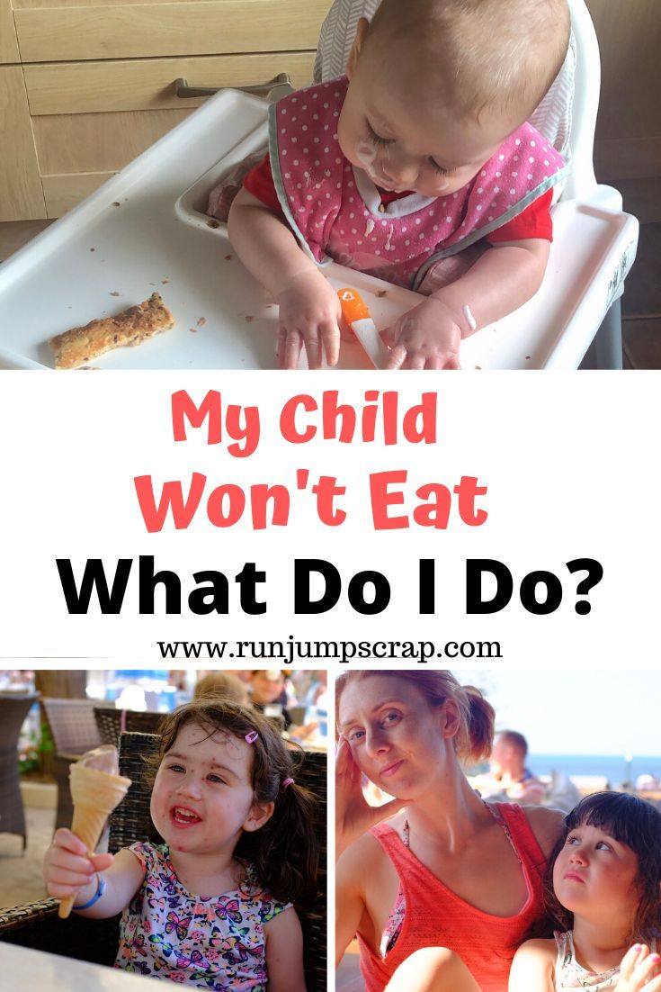 My Child Won't Eat - What Do You Do | Children, My ...