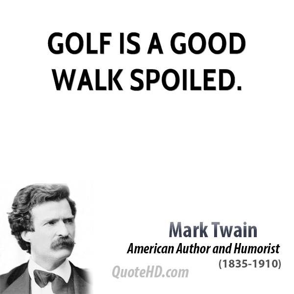 Mark Twain Sports Quotes Sports Quotes Golf Quotes Mark Twain Quotes