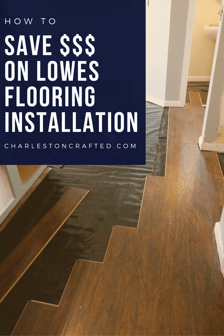 How to save money on Lowe's floor installation