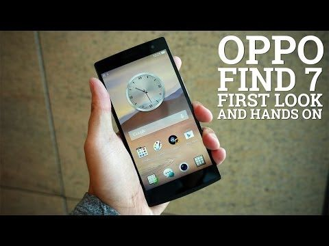 Oppo Find 7 First Look And