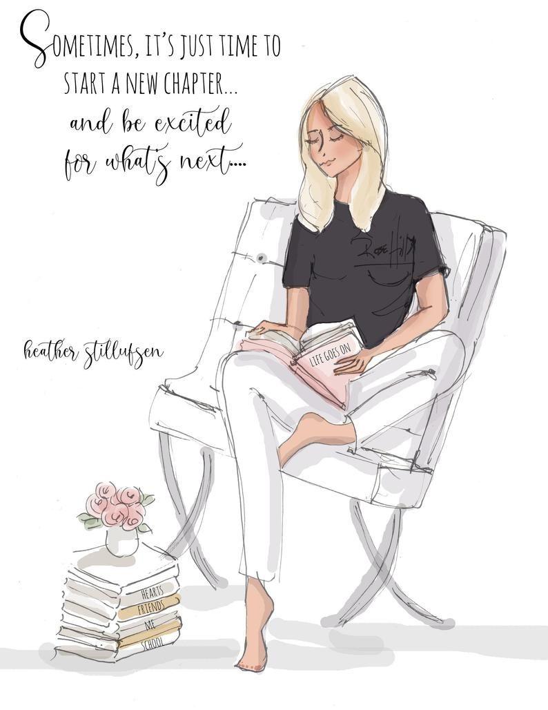 Start a New Chapter - Heather Stillufsen - Motivational Quotes - Heather Stillufsen Quotes