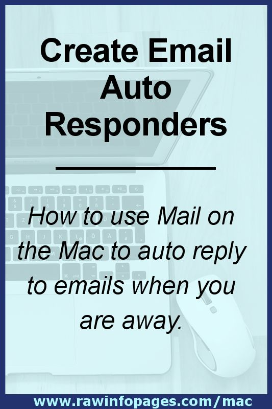 Create an away or holiday responder in Mail on the Apple