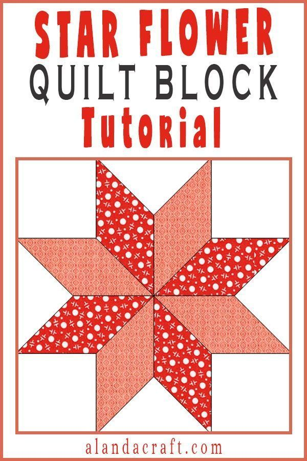 Quilting Blocks: Star Flower Quilt Block