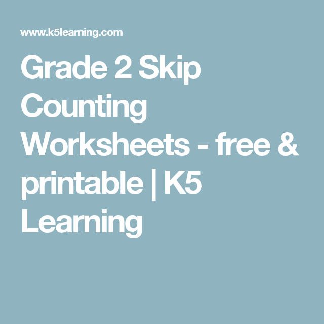 Grade 2 Skip Counting Worksheets - free & printable | K5 Learning ...