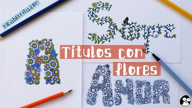 Portadas Para Cuadernos Y Libretas Con DiseÑos Marinos: Doodle Art: LETRAS DECORADAS Con Flores 🌸 Personaliza