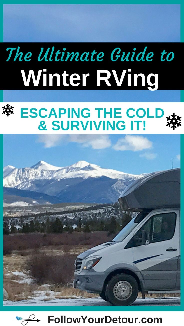 Ultimate Guide to Winter RVing: Where to go to Escape the ...