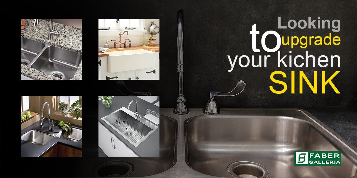 Looking To Upgrade Your Kitchen Http Www Faberkerala Com Looking To Upgrade Your Kitche Kitchensink Kitchen Faber K Kitchen Accessories Galleria Sink