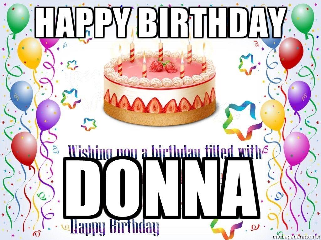 Happy Birthday Donna Happy Birthday Donna Birthday Cake