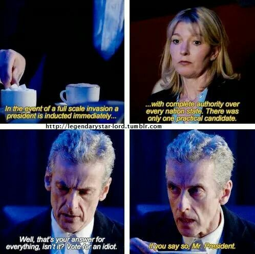 """Doctor Who. Twelve. He's just like, """"Younger Brigadier say what?"""""""