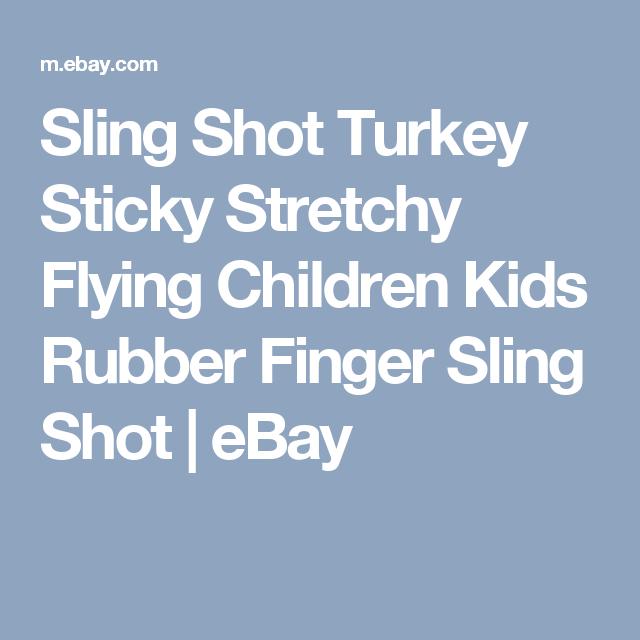 Sling Shot Turkey Sticky Stretchy Flying Children Kids Rubber Finger Sling Shot     eBay