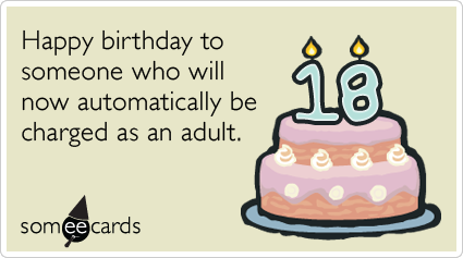 18th Birthday Happy birthday to someone who will now be – Funny 18th Birthday Card Messages