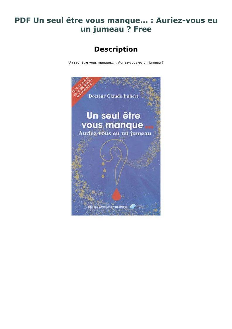 Pdf Un Seul Etre Vous Manque Auriez Vous Eu Un Jumeau Free Book Cover Paperbacks Books
