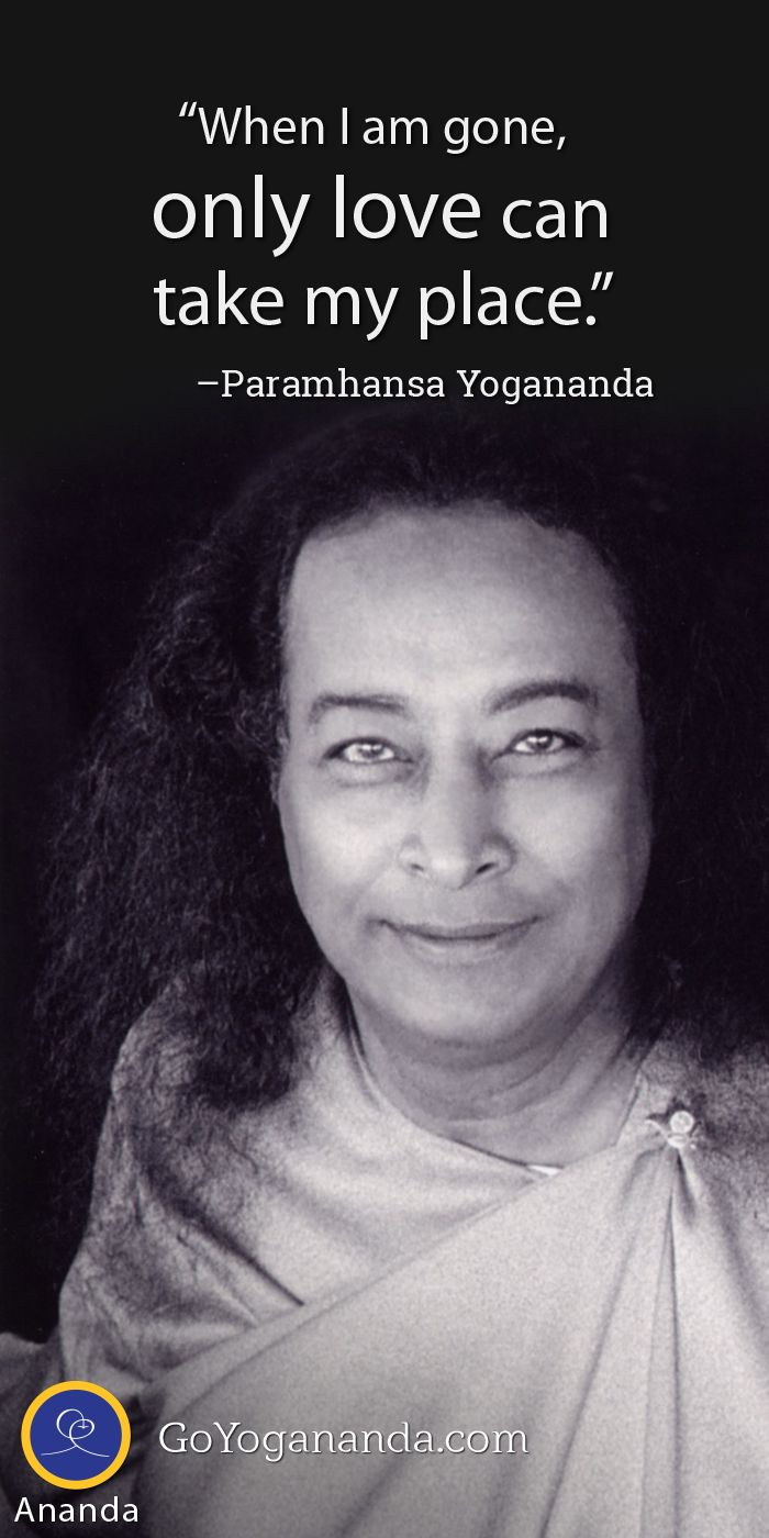 #love #quote Paramhansa #Yogananda [Read online version of Yogananda's  Autobiography of a Yogi free at www.goyogananda.com]