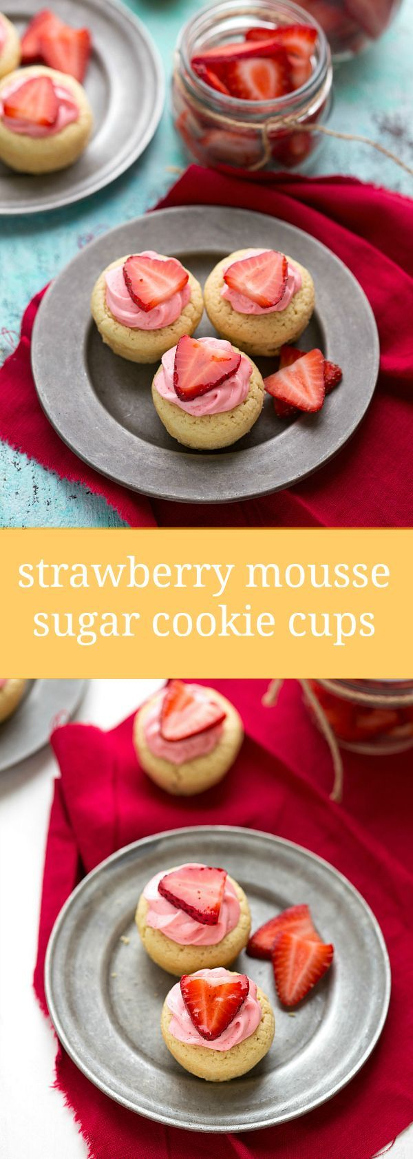 Easy Strawberry Mousse Sugar Cookie Cups