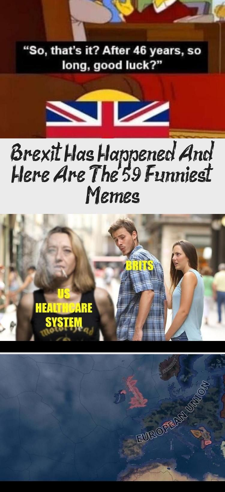 Brexit Has Happened And Here Are The 59 Funniest Memes In 2020