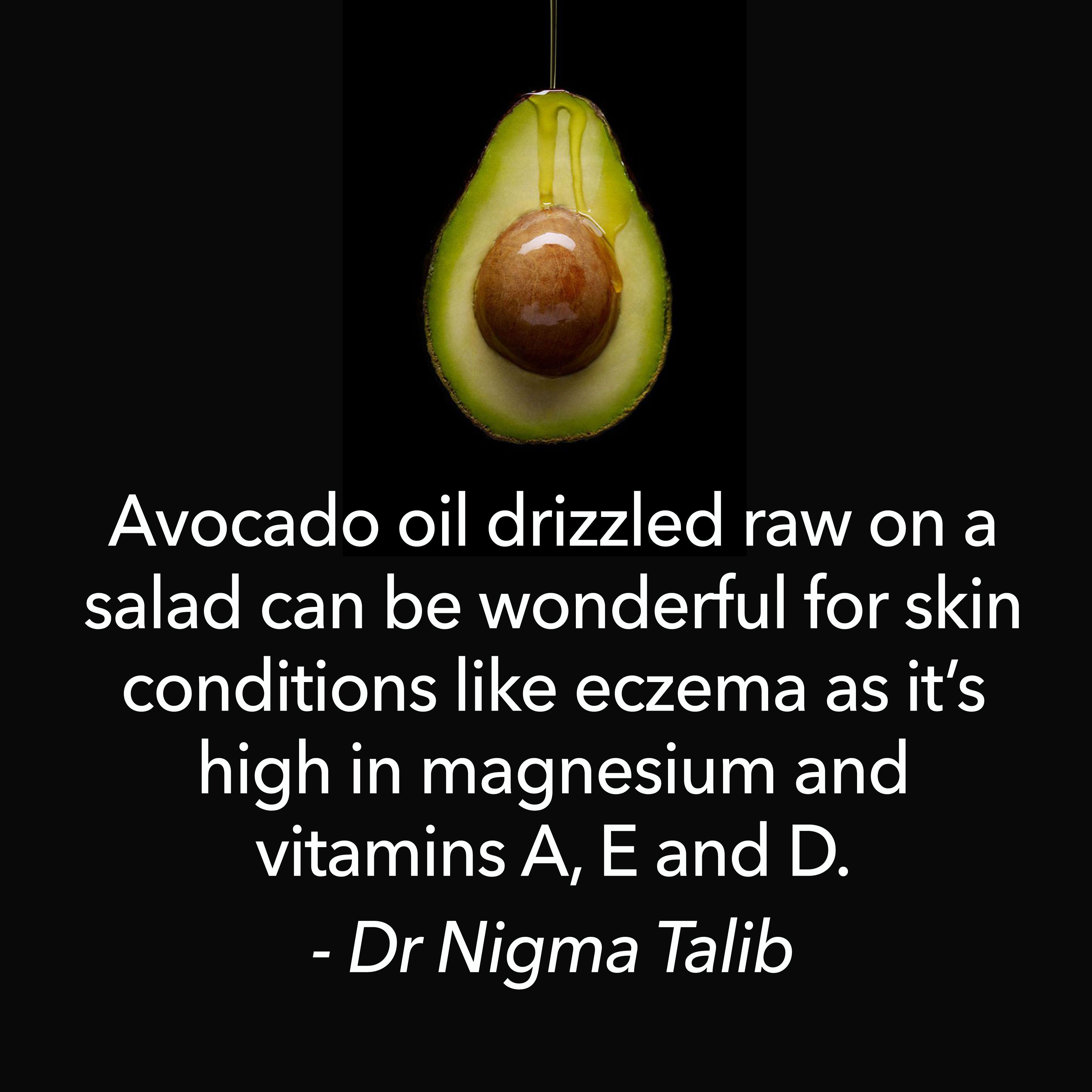 Avocado oil drizzled raw on salad can be wonderful for