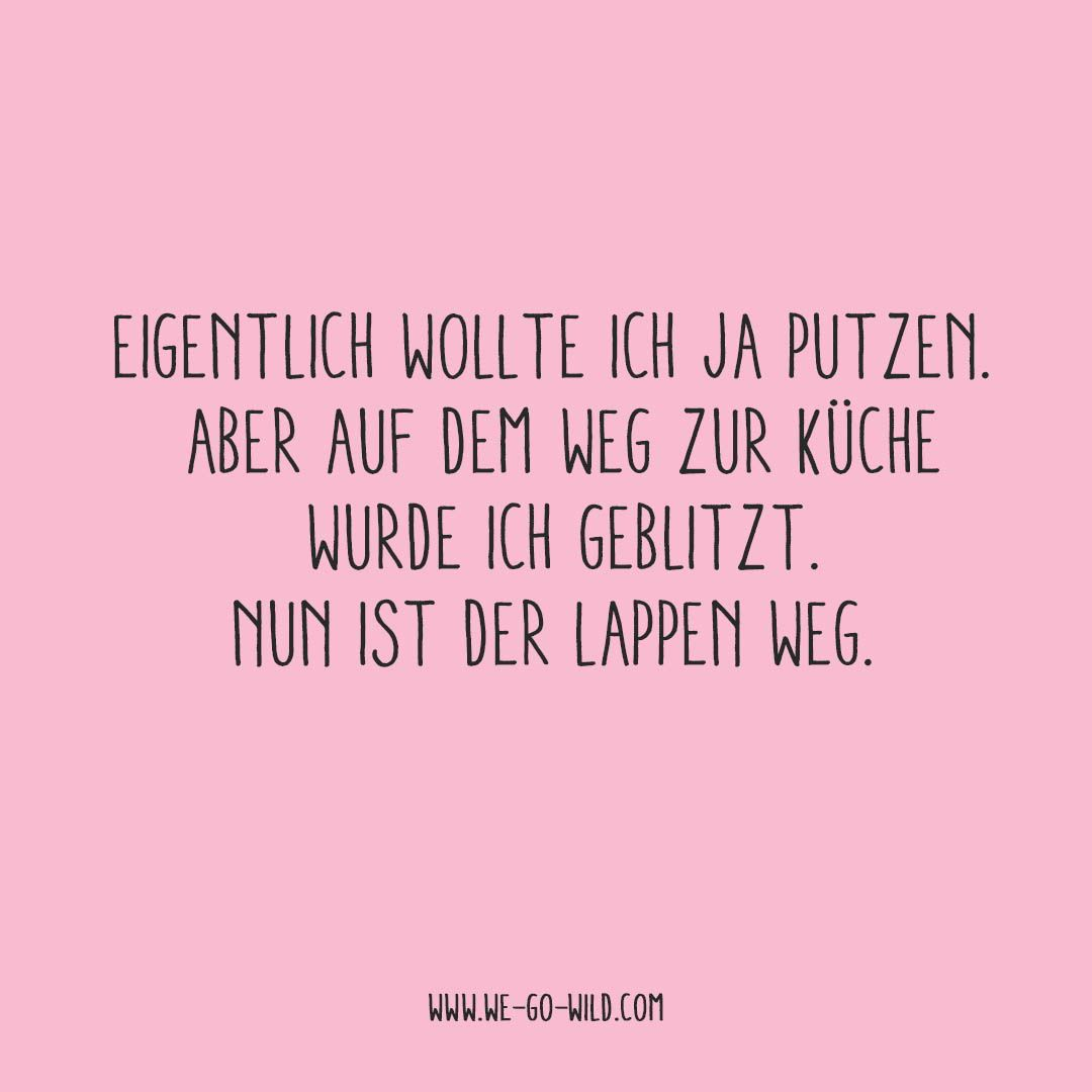 beautiful quotes Hier kommt unser WE GO WILD Spruc - quotes