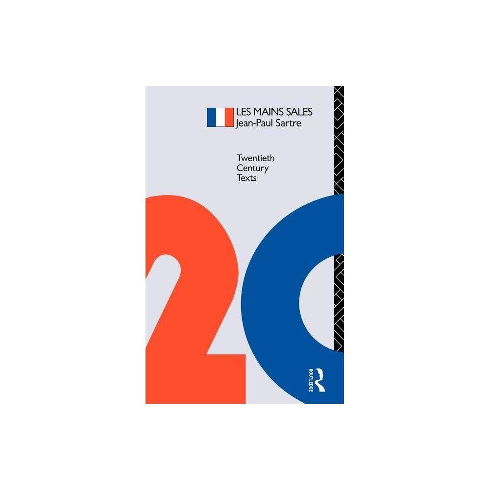 Les Mains Sales - (Twentieth Century Texts) by D Redfe Walter & Jean-Paul Sartre (Paperback) #jeanpaulsartre
