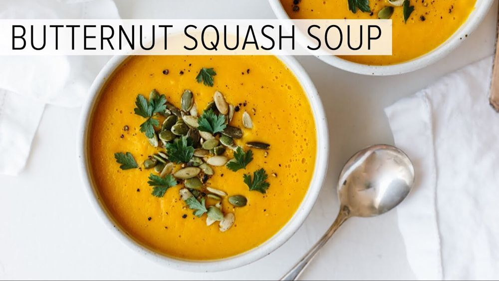 BUTTERNUT SQUASH SOUP | how to make roasted butternut squash soup - YouTube #butternutsquashsoup