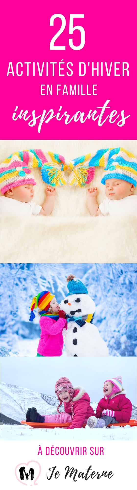 Que faire cet hiver? Ce top 25 d'activités hivernales en famille vous inspirera! À découvrir sur jematerne.com!