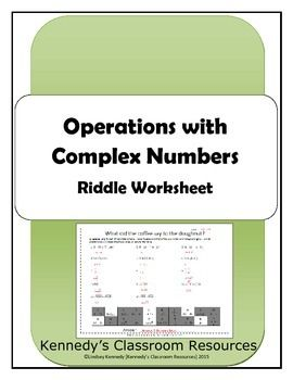 Operations With Complex Imaginary Numbers Riddle Worksheet