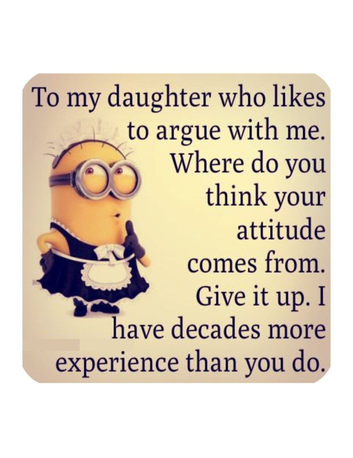 Coaster Daughter Mother Minion Character Attitude Decades ...