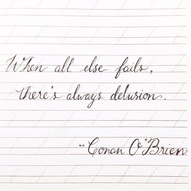 Funny Conesy.  #CoCo #TeamCoCo #ConanOBrien  #PracticingCalligraphy #Calligraphy