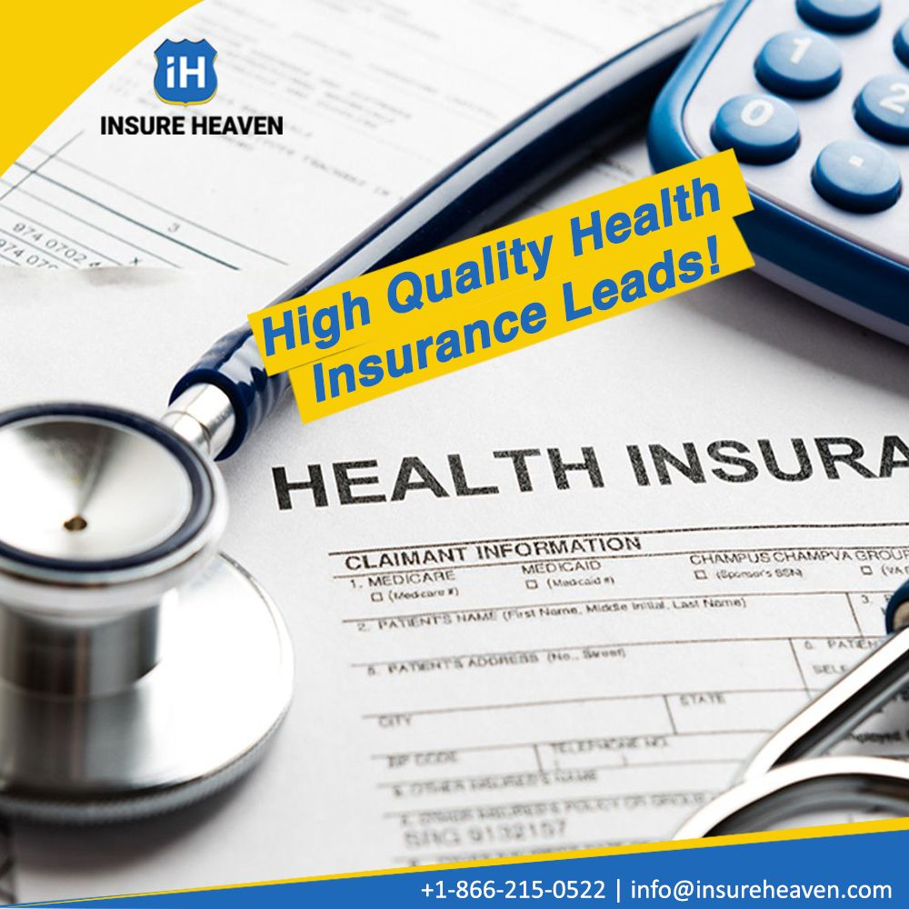 Get High Quality Health Insurance Leads We Facilitate Agents To