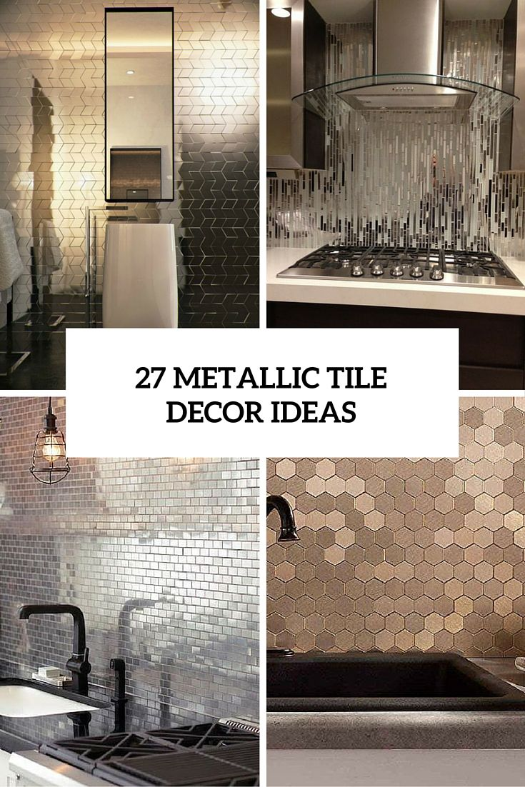 Wall Tiles Decor Interesting The Hottest Décor Trend 27 Metallic Tile Décor Ideas  Home Review