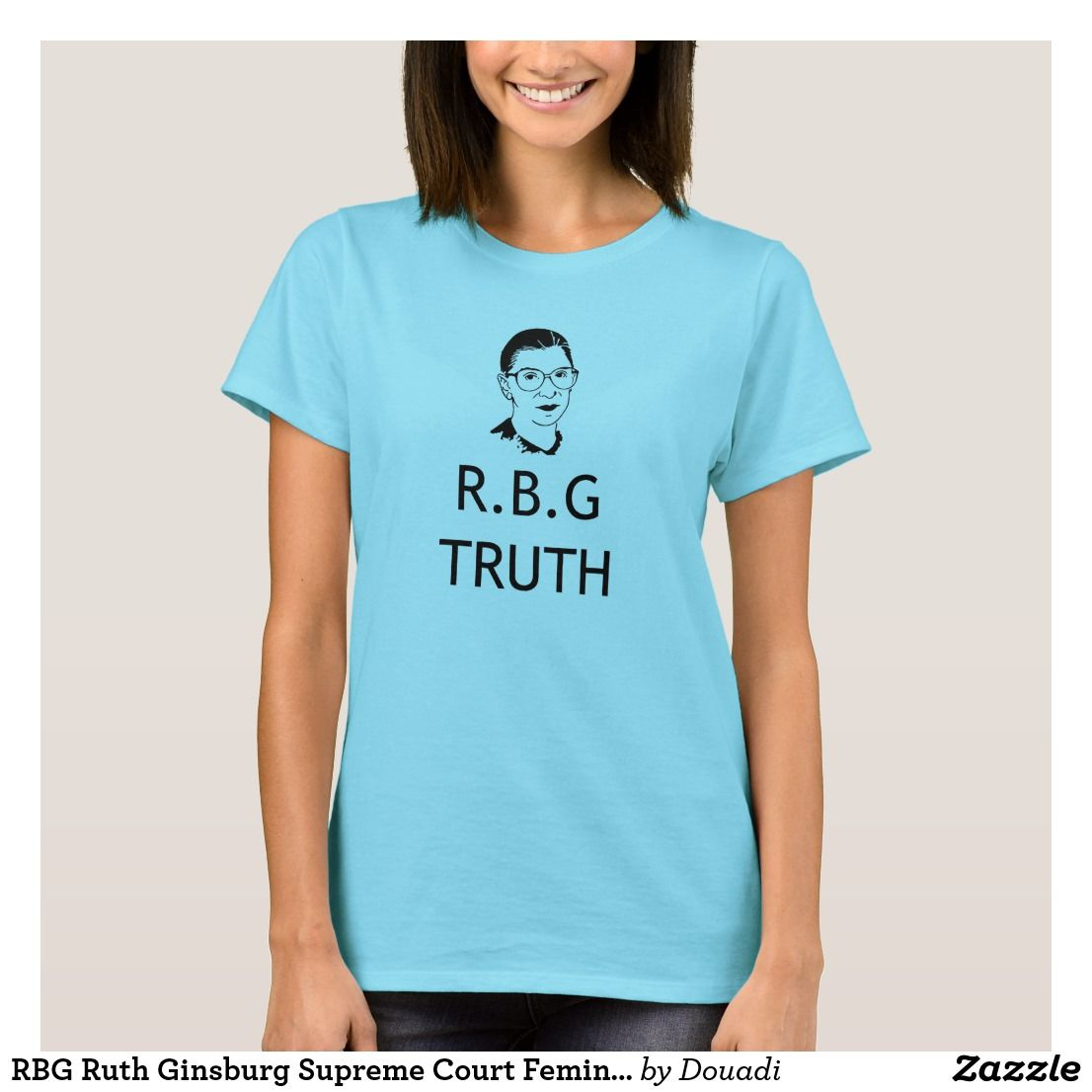 70440477a404 RBG Ruth Ginsburg Supreme Court Feminist Political T-Shirt | Zazzle ...